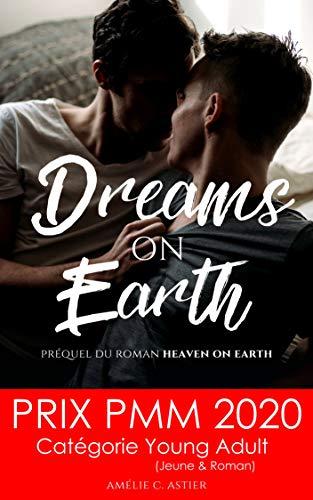 Dreams On Earth: Spin-off du livre Heaven On Earth