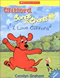 """Clifford Song and Chants 1 """"I Love Clifford"""" <Books with Audio CDs> (Clifford Songs and Chants)"""