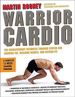 جنگجو قلب: سیستم آموزش متابولیک انقلابی برای سوزاندن چربی، ساخت عضله و به دست آوردن مناسب