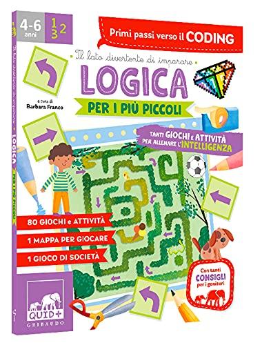 Logica per i più piccoli. Tanti giochi e attività per allenare l'intelligenza. Ediz. a colori