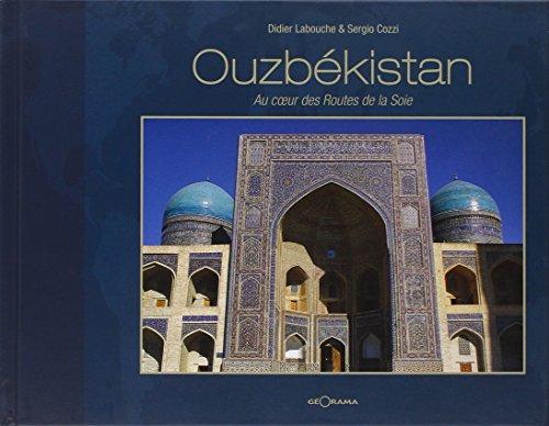 Ouzbekistan au Coeur des Routes de la Soie