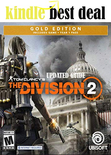 Tom Clancy's The Division 2 - Updated Guide and Walkthrough - Final Complete Cheats, Hack, Tips, Tricks (English Edition)
