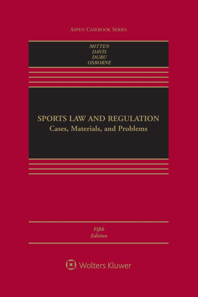 Image OfSports Law And Regulation: Cases, Materials, And Problems (Aspen Casebook)