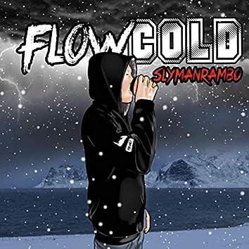 Flow Cold