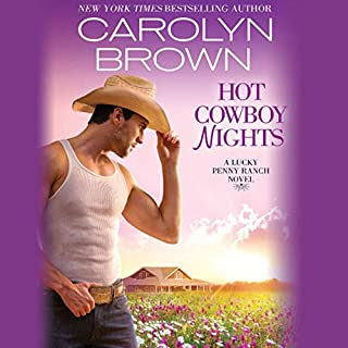 Hot Cowboy Nights                   Written by:                                                                                                                                 Carolyn Brown                               Narrated by:                                                                                                                                 Chelsea Hatfield                      Length: 9 hrs and 30 mins     Not rated yet     Overall 0.0