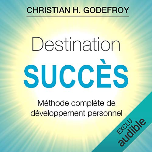 Destination Succès audiobook cover art