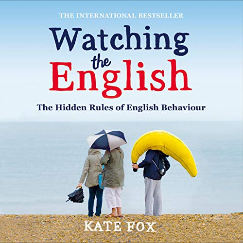 『Watching the English: The International Bestseller Revised and Updated』のカバーアート