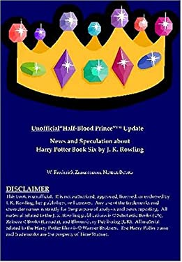 """Unofficial """"Half-Blood Prince"""" Update: News and Speculation about Harry Potter Book Six by J. K. Rowling"""