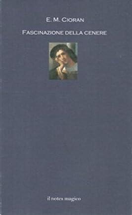 Fascinazione della cenere (La Biblioteca di Mercurio Vol. 7)