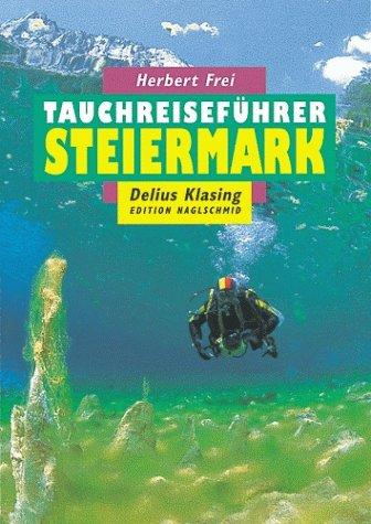Tauchreiseführer, Bd.18, Steiermark