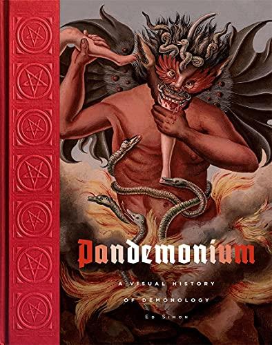 Pandemonium: A Visual History of Demonology