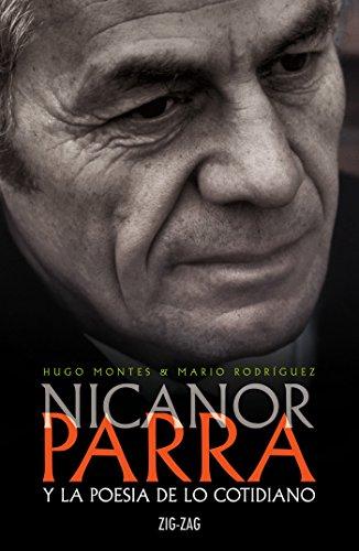 Nicanor Parra y la poesía de lo cotidiano