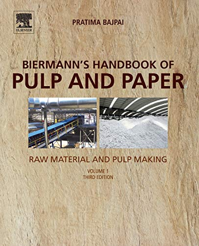 Compare Textbook Prices for Biermann's Handbook of Pulp and Paper: Volume 1: Raw Material and Pulp Making 3 Edition ISBN 9780128142400 by Bajpai, Pratima