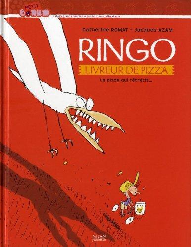 Ringo, le livreur de pizza T. 1