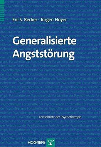 Generalisierte Angststörung (Fortschritte der Psychotherapie)