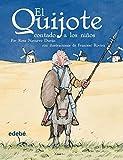 El Quijote, Contado a Los Ninos / Quixote, Told to the Children (Clasicos Contado a Los Ninos / Classics Told to the Children) (Spanish Edition) by Rosa Navarro Duran (2005-10-30)