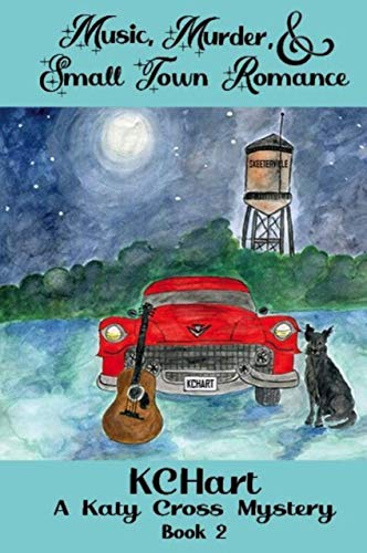 Music, Murder, and Small Town Romance (A Katy Cross Cozy Mystery Book 2) by [K.C. Hart]