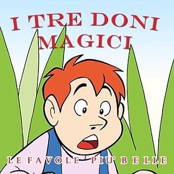 Fratelli Grimm: I tre doni magici (Le fiabe musicate)