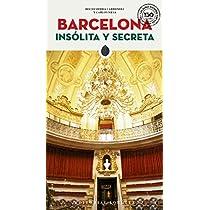 Barcelona Insólita y Secreta