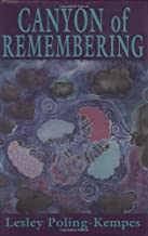 Canyon of Remembering
