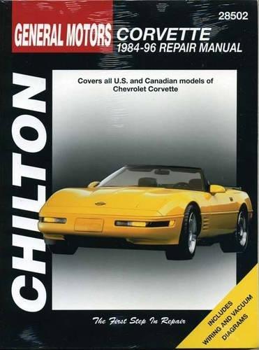 General Motors Corvette: 1984-96 Repair Manual, 28502- Covers All U.S. and Canadian Models of Chevrolet Corvette