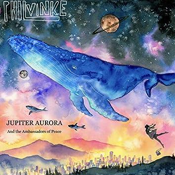 Jupiter Aurora and the Ambassadors of Peace