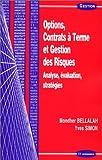 Options, contrats à terme et gestion des risques