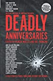 Deadly Anniversaries: A Collection of Stories from Crime Fiction's Top Authors (English Edition)