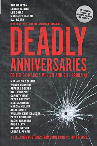 Deadly Anniversaries: A Collection of Stories from Crime Fiction's Top Authors