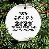 Quarantined 10th Grade Class of 2020 Christmas Ornament Gift, Quarantine Gift, Graduate, Graduation Gift Friends TV Show Quote 10th Grade