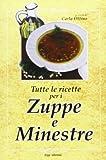 Tutte le ricette per zuppe e minestre