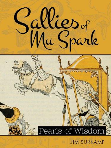 The Sallies of Mu Spark: Pearls of Wisdom (English Edition)