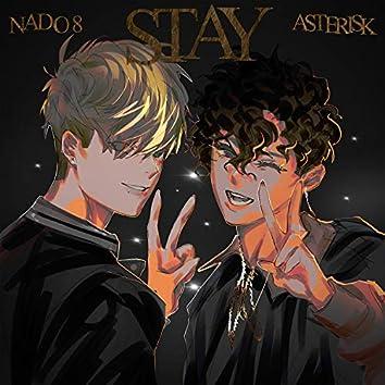Stay (feat. Nado 8)