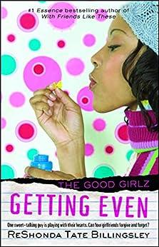 Getting Even (Good Girlz Book 4) by [ReShonda Tate Billingsley]