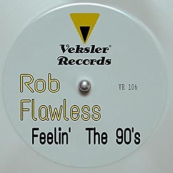 Feelin' The 90's
