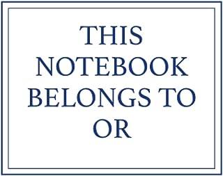 This Notebook Belongs to Or