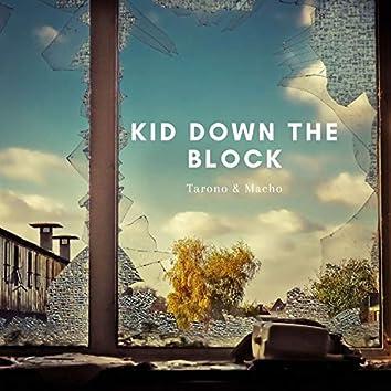 Kid Down the Block