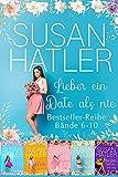 Lieber ein Date als nie Boxset (Bände 6-10) (SUSAN HATLERS Sonderausgaben 2)