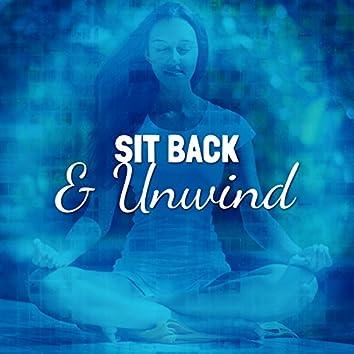 Sit Back & Unwind