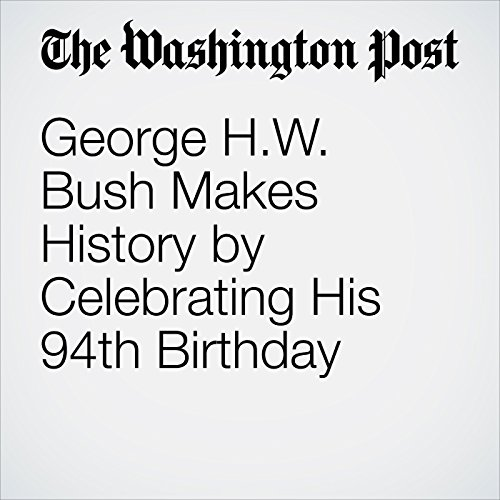George H.W. Bush Makes History by Celebrating His 94th Birthday copertina
