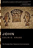 The Gospel According to John: An Introduction and Commentary (Tyndale New Testament Commentaries)