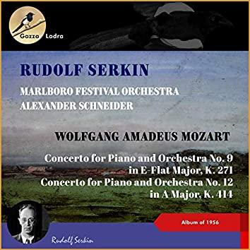Wolfgang Amadeus Mozart: Concerto for Piano and Orchestra No. 9 in E-Flat Major, K. 271 - Concerto for Piano and Orchestra No. 12 in A Major, K. 414 (Album of 1956)