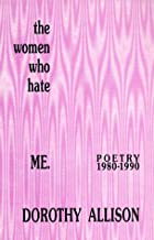 The Women Who Hate Me: Poetry 1980-1990