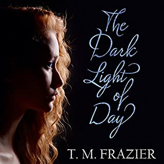 The Dark Light of Day                   By:                                                                                                                                 T. M. Frazier                               Narrated by:                                                                                                                                 Christian Fox,                                                                                        Lucy Rivers                      Length: 9 hrs and 1 min     33 ratings     Overall 4.6