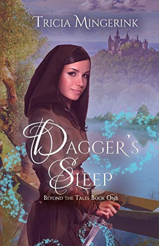 Dagger's Sleep: A Retelling of Sleeping Beauty (Beyond the Tales, Band 1)