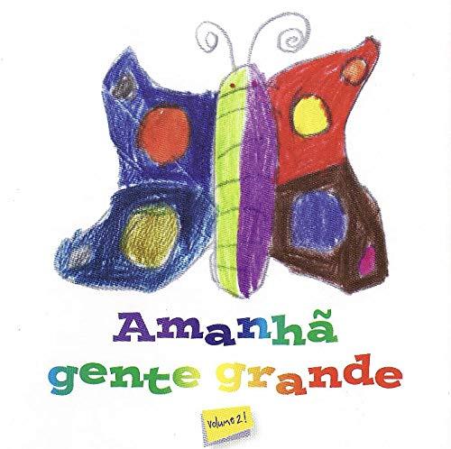 CD Amanhã Gente Grande - Vol 2
