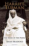 Harriet Tubman: The Moses of Her People (African American)