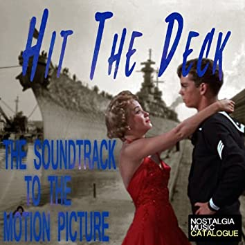 Hit the Deck (The Soundtrack to the Motion Picture)