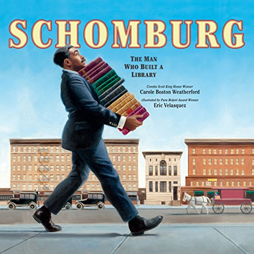 Schomburg: The Man Who Built a Library audiobook cover art