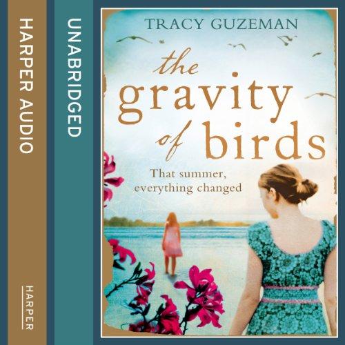The Gravity of Birds audiobook cover art
